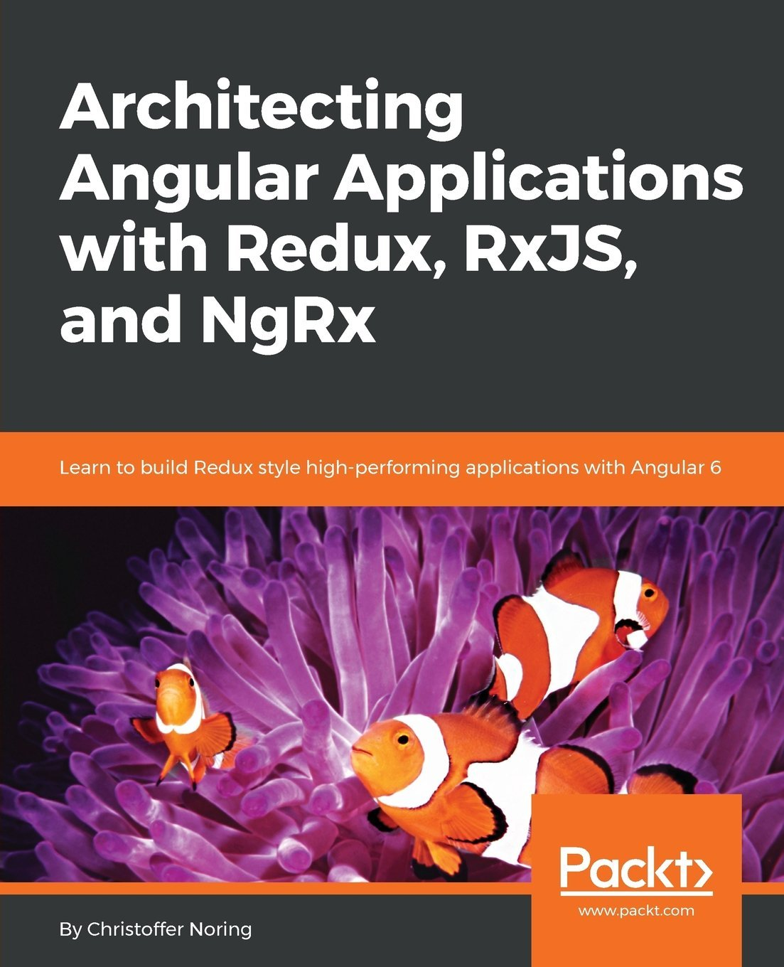 Architecting Angular Applications using Redux, RxJS and NGRX