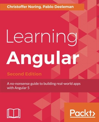 Learning Angular Second Edition